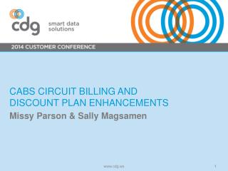 CABS circuit  billing and  discount plan enhancements