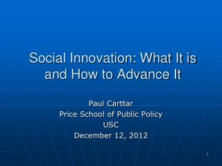 Social Innovation: What It is and How to Advance It