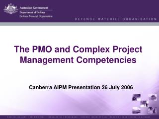 The PMO and Complex Project Management Competencies