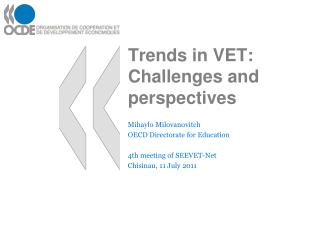 Trends in VET: Challenges and perspectives
