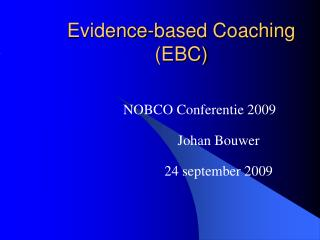 Evidence-based Coaching (EBC)