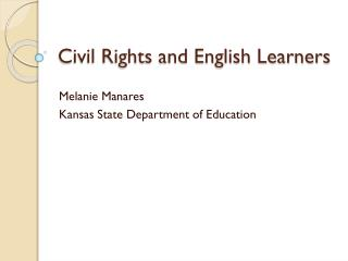 Civil Rights and English Learners