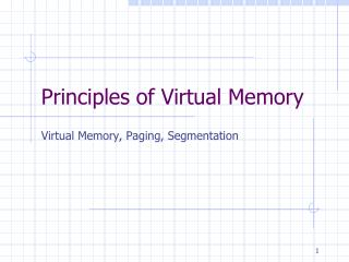 Principles  of  Virtual Memory