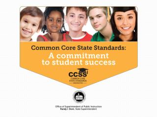 Washington State's Perspective on Transitioning to the Common Core Standards