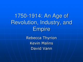 1750-1914: An Age of Revolution, Industry, and Empire