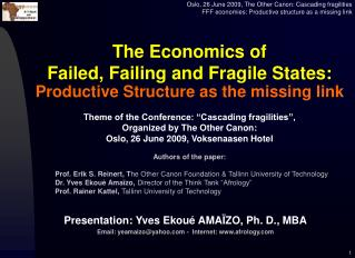 The Economics of  Failed, Failing and Fragile States: Productive Structure as the missing link