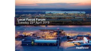 Local Focus Forum Tuesday 23 rd April 2019