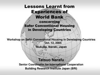 Workshop on Safer Conventional Housing in Developing Countries  Oct. 12, 2005