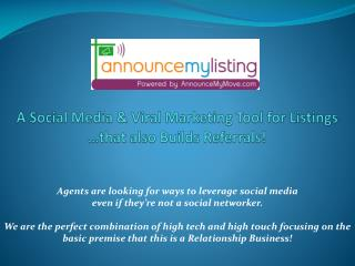 A Social Media & Viral Marketing Tool for Listings …that also Builds Referrals!