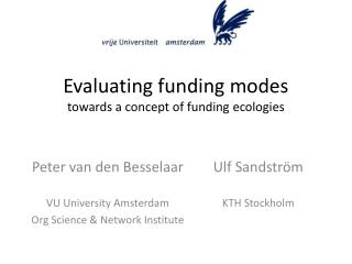 Evaluating funding modes towards a concept of funding ecologies