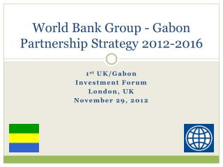World Bank Group - Gabon  Partnership Strategy  2012-2016