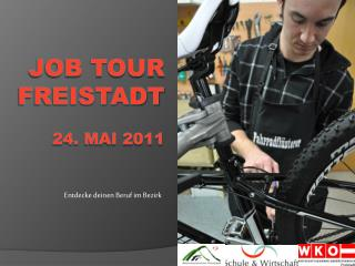Job Tour Freistadt  24. Mai 2011