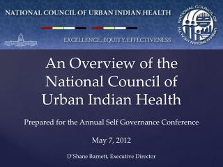An Overview of the National Council of Urban Indian Health