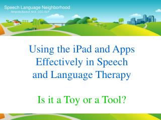 Speech Language Neighborhood