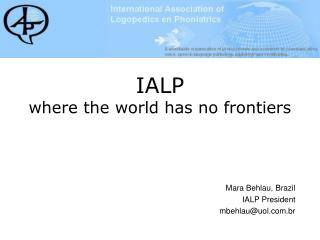IALP where the world has no frontiers