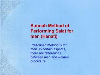 Sunnah Method of Performing Salat for men ( Hanafi )