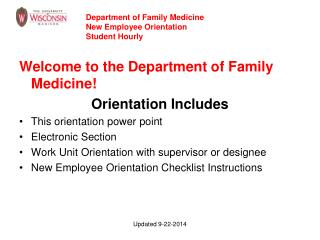 Welcome to the Department of Family Medicine! Orientation Includes This orientation power point