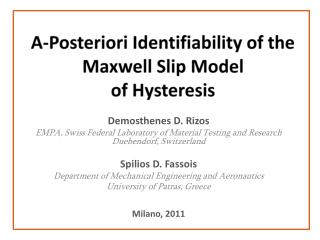 A-Posteriori Identifiability of the Maxwell Slip  Model  of Hysteresis