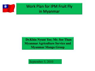 Work Plan for IPM Fruit Fly  in Myanmar
