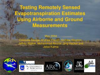 Testing Remotely Sensed  E vapotranspiration Estimates Using Airborne and Ground Measurements