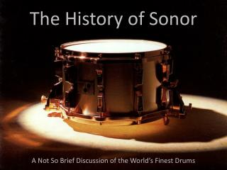 The History of Sonor