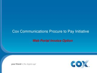 Cox Communications Procure to Pay Initiative