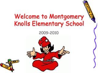 Welcome to Montgomery Knolls Elementary School