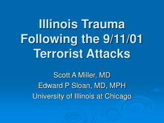 Illinois Trauma Following the 9/11/01 Terrorist Attacks