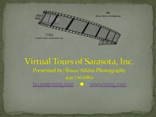VTSRQ Virtual Tours of Sarasota, Inc.