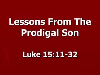 Lessons From The Prodigal Son