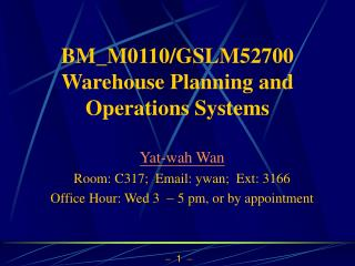 BM_M0110/GSLM52700 Warehouse Planning and Operations Systems