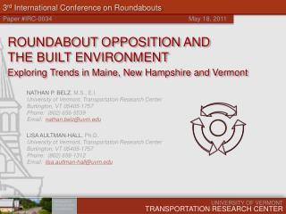 3 rd  International Conference on Roundabouts