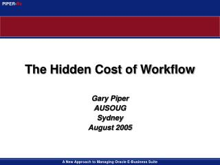 The Hidden Cost of Workflow