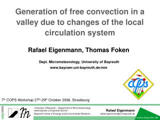 Generation of free convection in a valley due to changes of the local circulation system
