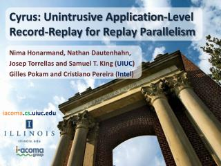 Cyrus: Unintrusive Application-Level Record-Replay for Replay Parallelism