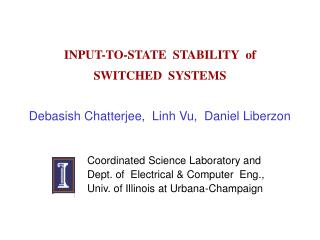 INPUT-TO-STATE  STABILITY  of  SWITCHED  SYSTEMS