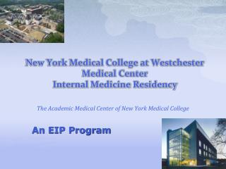 New York Medical College at Westchester  Medical Center Internal Medicine Residency