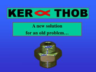 A new solution  for an old problem…