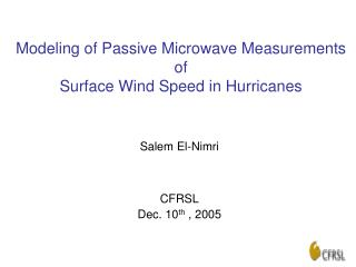 Modeling of Passive Microwave Measurements of Surface Wind Speed in Hurricanes