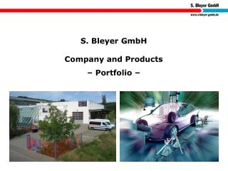 S. Bleyer GmbH Company and Products – Portfolio –