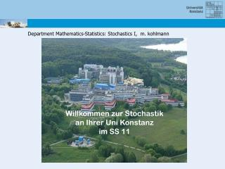 Department Mathematics-Statistics: Stochastics I,  m. kohlmann