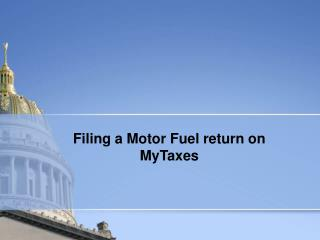 Filing a Motor Fuel return on MyTaxes