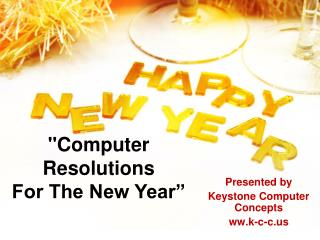 """Computer Resolutions  For The New Year"""