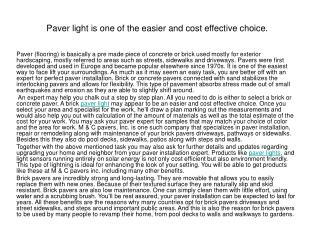 Paver light is one of the easier and cost effective choice.