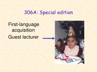 306A: Special edition