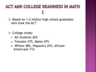ACT and College Readiness in Math I