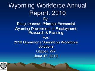 Wyoming Workforce Annual Report: 2010