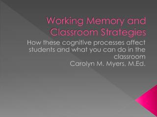 Working Memory and Classroom Strategies