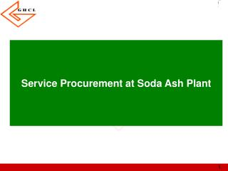 Service Procurement at Soda Ash Plant