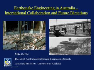 Earthquake Engineering in Australia – International Collaboration and Future Directions